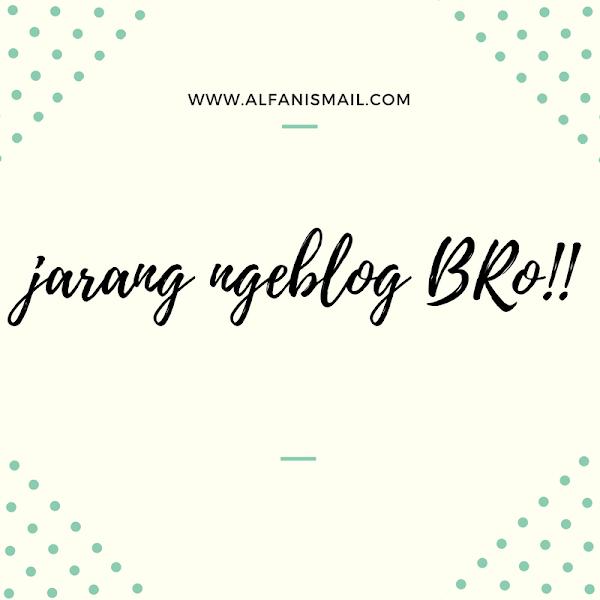 Jarang Main Ke Blog Temen Blog Jad Sepi