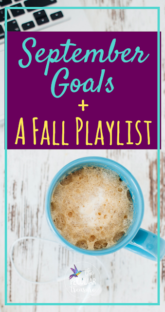 September Goals + a Free Fall Playlist