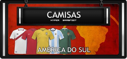 camisas brasfoot 2018 seleções américa do sul, seleções sul-americanas, brazil, brasil, peru, Colômbia, Uruguai, argentina, Venezuela, chile, equador, equator, bolivia, paraguai