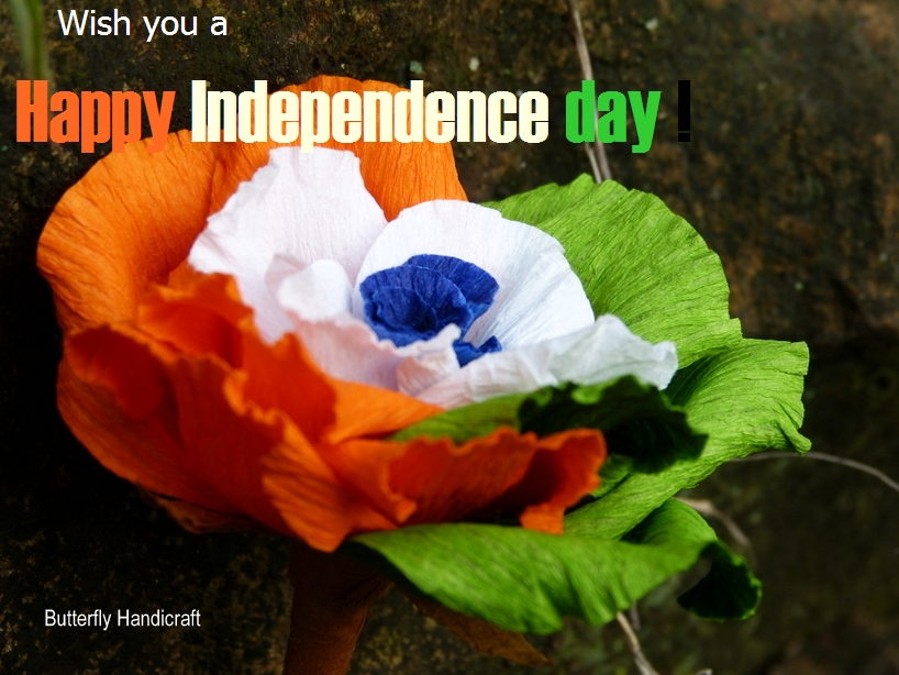 Indian Flag Butterflies: Butterfly Handicrafts: Wish You A Happy Independence Day
