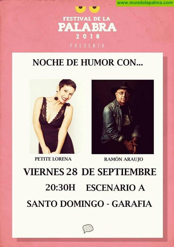 Festival de La Palabra, Noche de humor con Petite Lorena y Ramón Araujo en Garafía