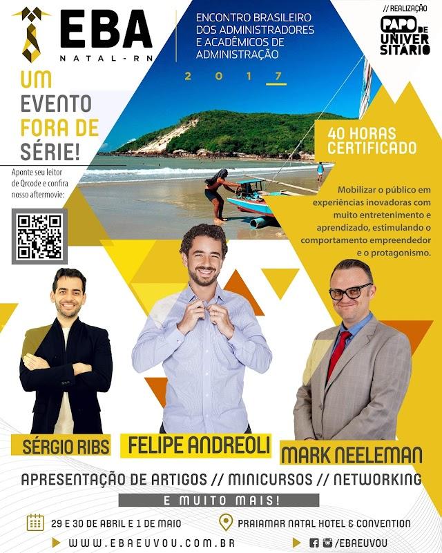 Natal receberá pela primeira vez o Encontro Brasileiro dos Administradores e Acadêmicos de Administração, o EBA 2017