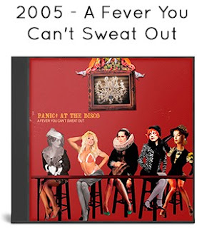 2005 - A Fever You Can't Sweat Out