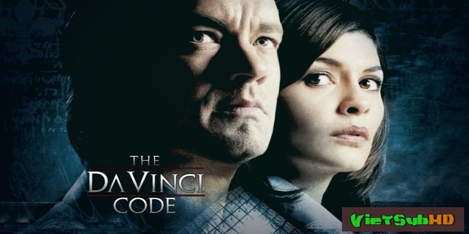 Phim Mật Mã Da Vinci VietSub HD | The Da Vinci Code 2006