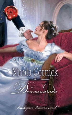 Desmascarada - Nicola Cornick