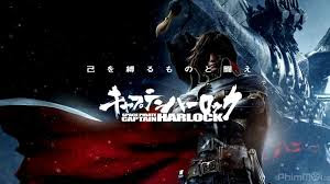 Space Pirate Captain Harlock  Hải Tặc Vũ Trụ