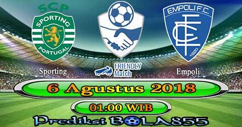 Prediksi Bola855 Sporting vs Empoli 6 Agustus 2018