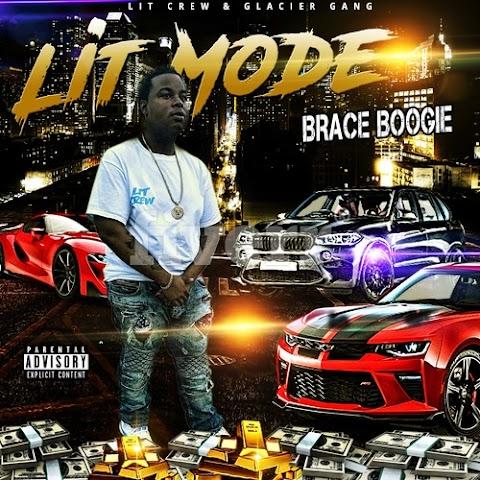 "New #flex mixtape ""Lit Mode"" by Brace Boogie"