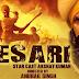 Kesari Movie Review: Akshay Kumar, seen Holi playing Holi on the occasion of Holi, is full of patriotism
