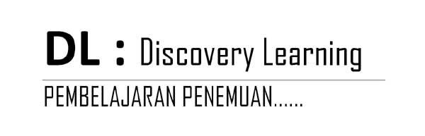mengenal bagaimana discovery learning itu (pembelajaran penemuan). simak apa karakteristiknya dan kelebihan serta kritik terhadap discovery learning ini