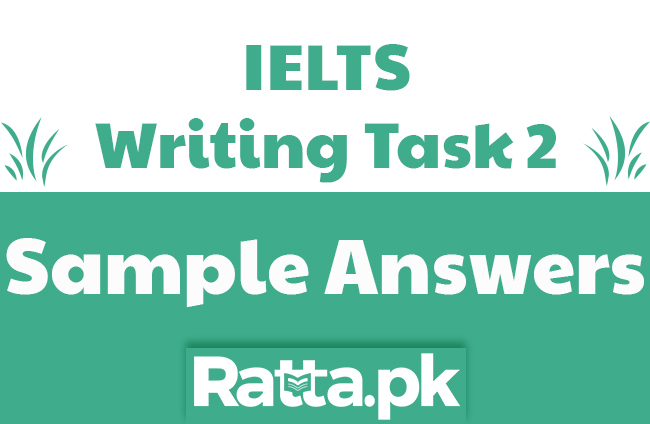 IELTS Academic Writing Task 2 Sample Answers