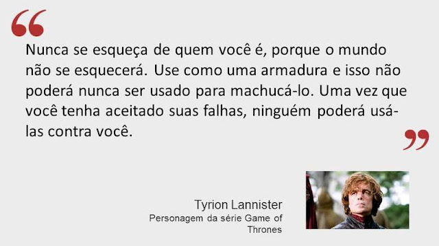 Frase do personagem Tyrion Lannister da série Game of Thrones