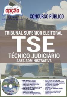 Apostila TSE 2016 - Tribunal Superior Eleitoral Técnico Judiciário - Área Administrativa