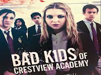 Download Bad Kids of Crestview Academy (2017) Film Subtitle Indonesia Movie
