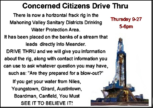 Concerned Citizens Mahoning Valley Watershed Hold Drive-Through at Fracking Gas Drilling Rig, Thurs., Sept.. 27, 5-6pm