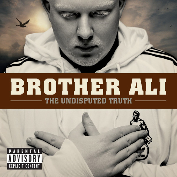 Brother Ali - The Undisputed Truth [Album] Cover