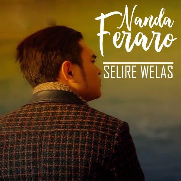 Lirik Lagu Nanda Ferraro - Selire Welas