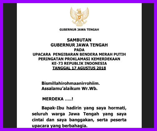 Sambutan Gubernur Jawa Tengah pada Upacara Peringatan HUT ke-73 Kemerdekaan RI 17 Agustus 2018