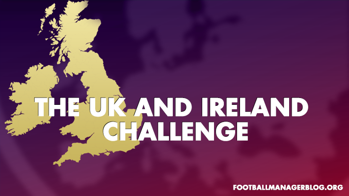 Football Manager Challenge – The UK and Ireland Challenge