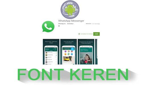 Mengubah Gaya Font Tulisan WhatsApp