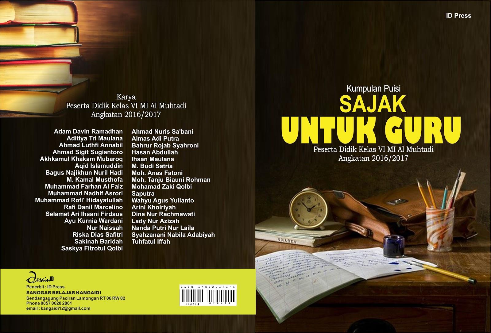 Buku Kumpulan Puisi Sajak Untuk Guru Mi Maarif Almuhtadi Sendangagung