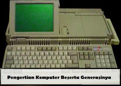 sejarah komputer generasi ke generasi