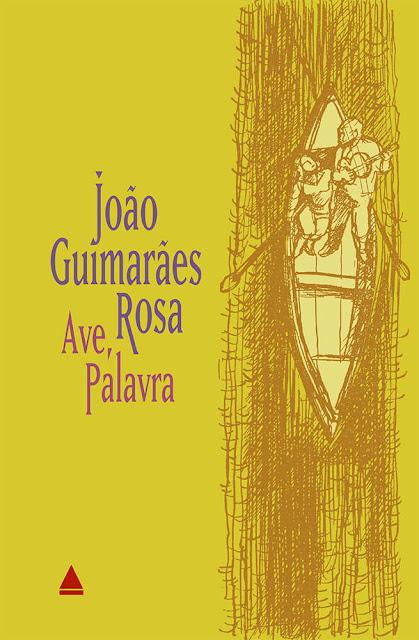 Ave, palavra: Edição 2 - João Guimarães Rosa