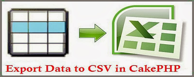 Export Data into Excel or CSV file in CakePHP - PHP Dev Zone