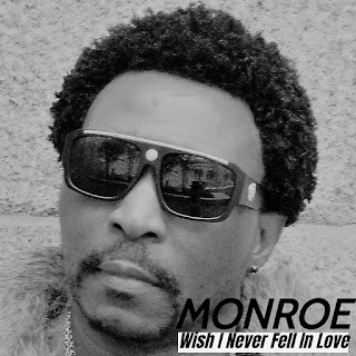 New Music: MONROE – Wish I Never Fell In Love |