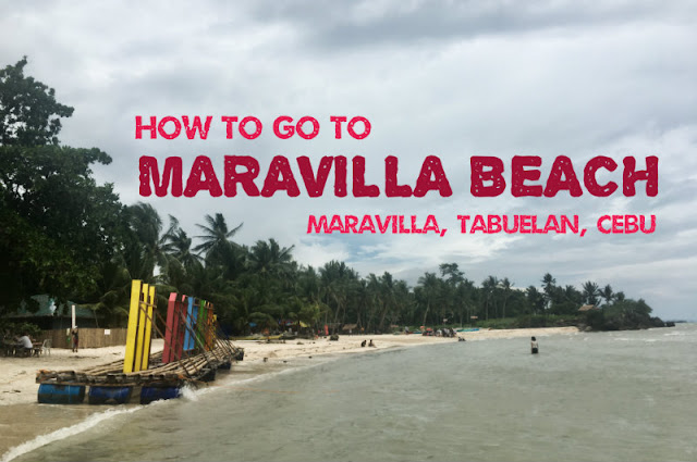 How to go to Maravilla Beach Maravilla Tabuelan Cebu