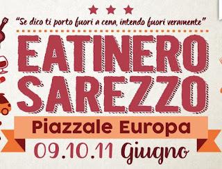Eatinero street food festival 9-10-11 giugno Sarezzo (BS)