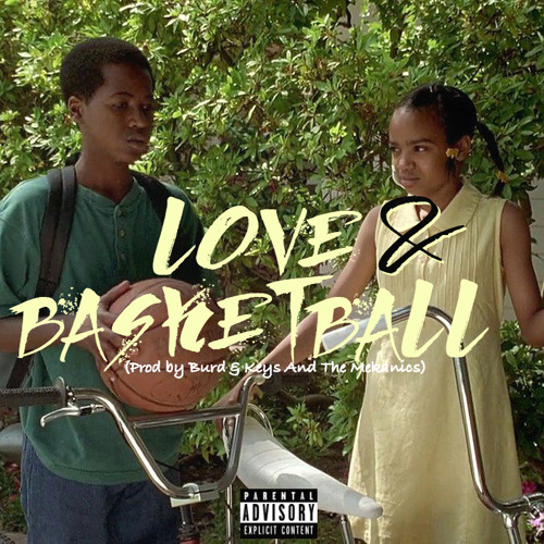 "Kirko Bangz - ""Love & Basketball"""