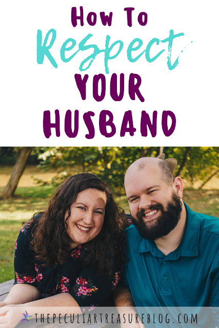 How to respect your husband.