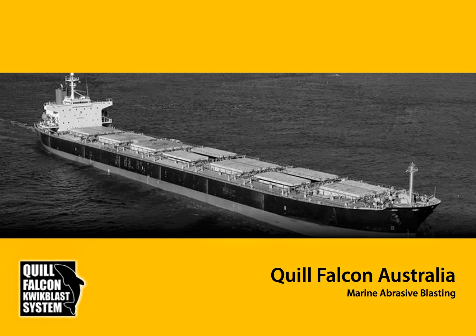 Abrasive blasting using the Quill Falcon Kwikblast® System is ideal for marine vessels