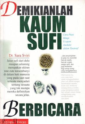 Demikianlah Kaum Sufi Berbicara