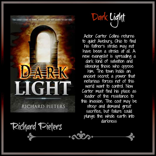 New Release! DARK LIGHT by Richard Pieters
