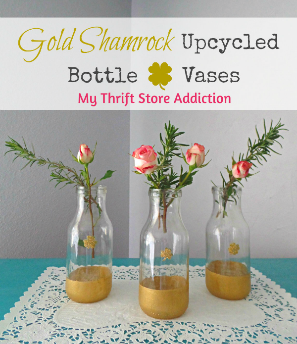 Gold Shamrock Upcycled Bottle Vases mythriftstoreaddiction.blogspot.com Save your coffee bottles and create glam vases for St. Patrick's Day!