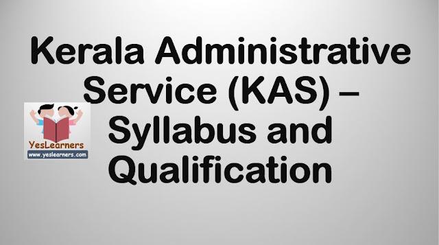 Kerala Administrative Service (KAS) Syllabus