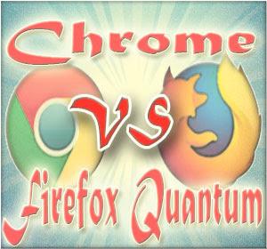 Chrome Vs Firefox 'Quantum', Browser Mana yang Lebih Unggul?