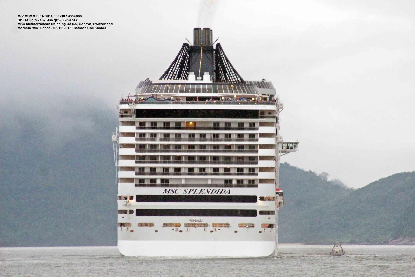 Santos Shiplovers: M/V MSC Splendida / 3FZI8 - Maiden Call ...