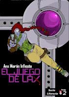 """Portada del libro """"El juego de Lax"""", de Ana Morán"""