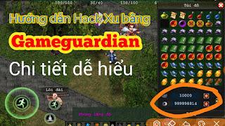 Hack xu Võ Lâm Hiệp khách Gameguardian