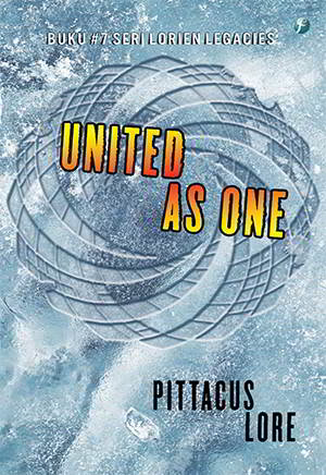 United As One - The Lorien Legacies 7 PDF Karya Pittacus Lore