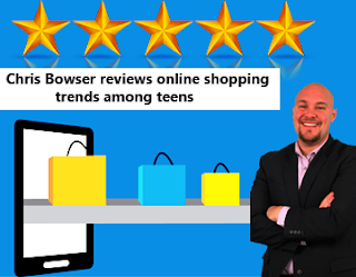 Chris Bowser reviews online shopping trends among teens
