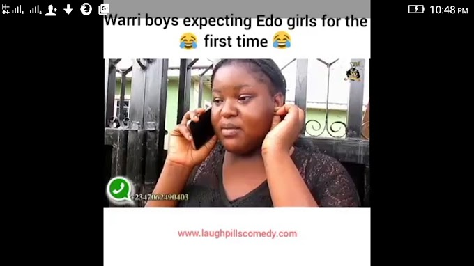 Comedy Video: Warri boys expecting Edo girls for the first time
