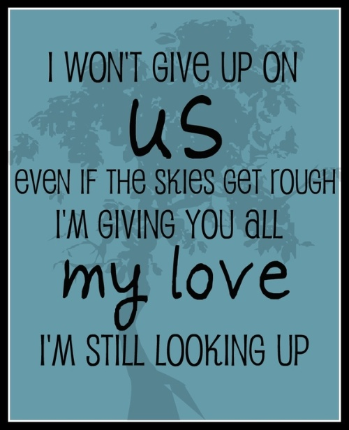 I Gave Up On You Quotes: If You Care About Me, I Will Answer You ..: Lyric I Won't