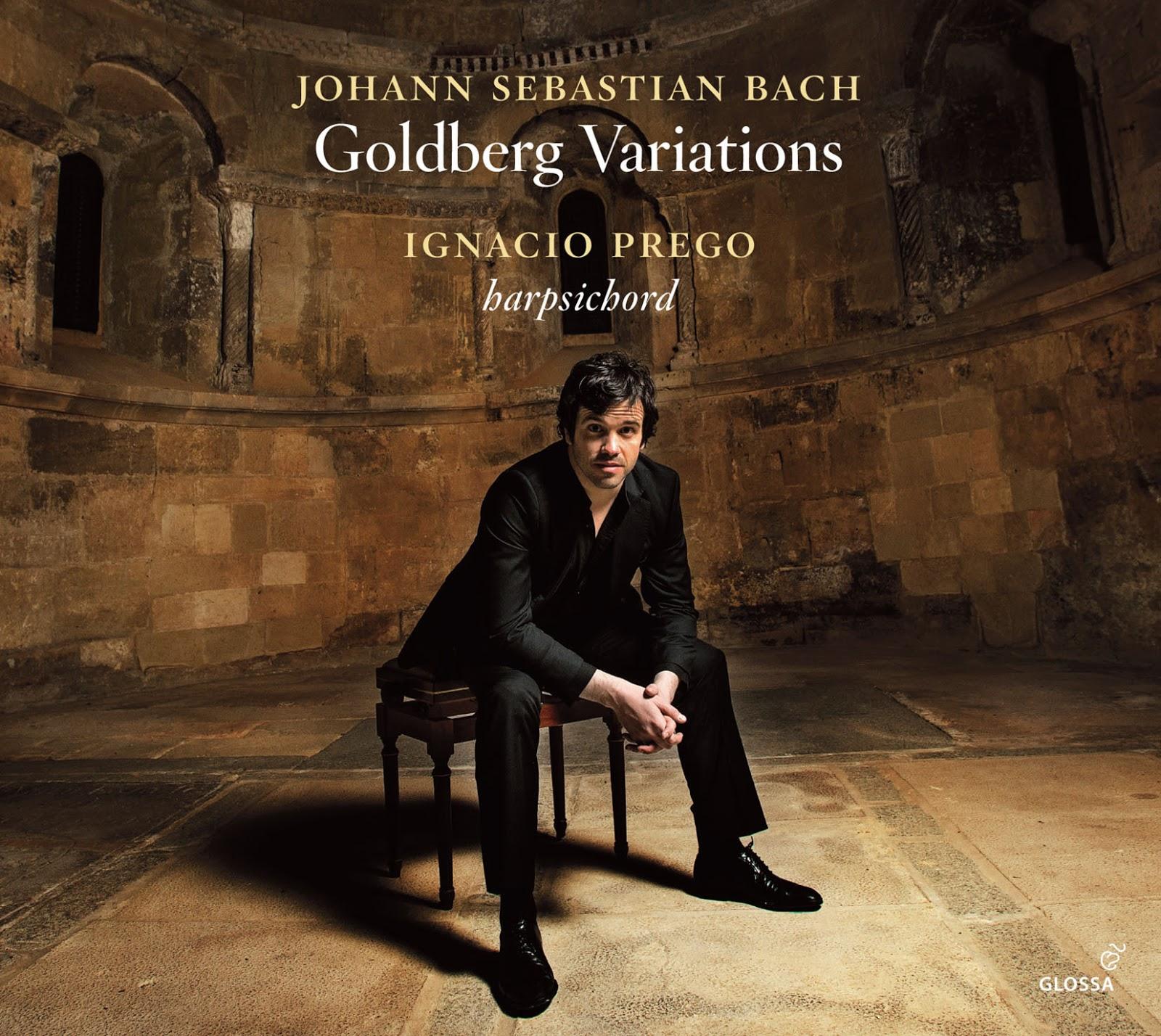 BEST INSTRUMENTAL SOLO RECORDING OF 2016: Johann Sebastian Bach - GOLDBERG VARIATIONS, BWV 988 (Glossa GCD 923510)