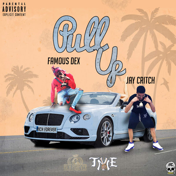 Jay Critch - Pull Up (feat. Famous Dex) - Single Cover