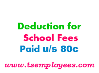 IT Dedutions Tuition Education School Fees US 80C Income tax