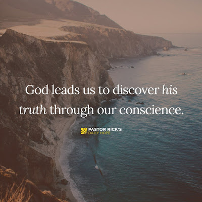 We Know God's Truth Through Conscience by Rick Warren